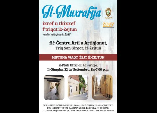 Il-Muxrafija - Exhibition to Discover Zejtun at Around Zejtun Malta ...