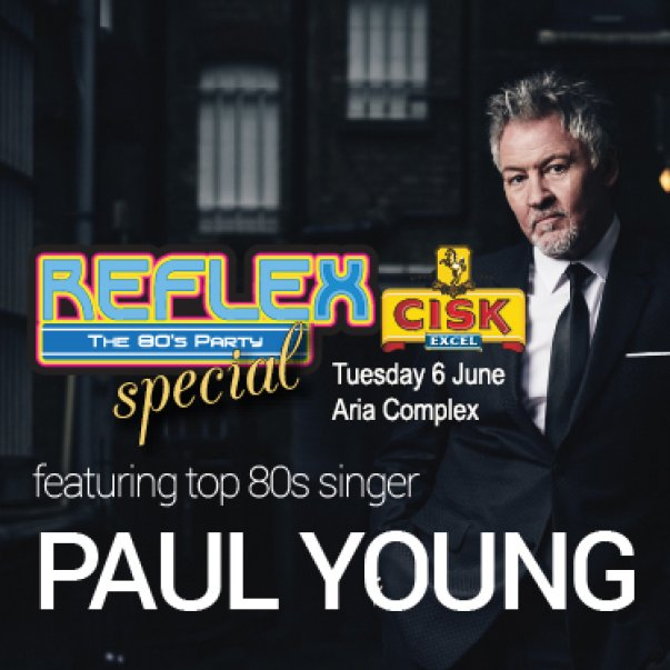Reflex 80's Party feat 80's Singer PAUL YOUNG in Malta, Clubbing Malta,  6.06.2017 -  6.06.2017