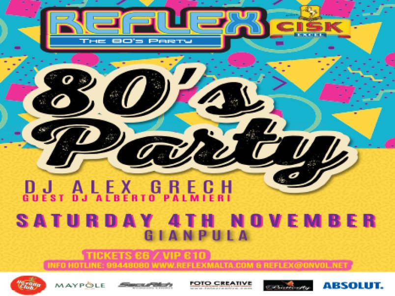 Reflex 80's Party in Malta, Clubbing Malta,  3.02.2018 -  3.02.2018