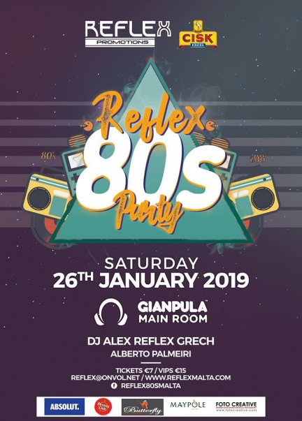 The Reflex 80's Party ( Jan 2019) in Malta, Clubbing Malta, 26.01.2019 - 26.01.2019