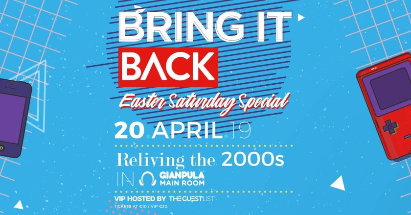 Bring it Back Easter Saturday Edition in Malta, Clubbing Malta, 20.04.2019 - 20.04.2019