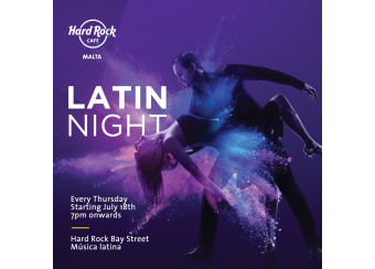Latin Nights at Hard Rock in Malta, What's On Malta