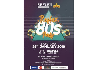 The Reflex 80's Party ( Jan 2019) in Malta, What's On Malta